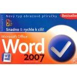 Word 2007 - Snadno & rychle k cíli! - Broža Petr, Kučera Roman