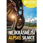Nejkrásnější alpské silnice pro motorkáře - Heinz E. Studt