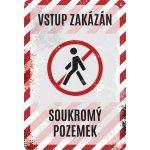 Postershop Plechová cedule: Vstup zakázán, Soukromý pozemek - 20x30 cm