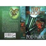Pod parou - Úžasná Zeměplocha - Terry Pratchett
