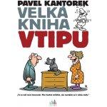 Velká vtipu – Kantorek Pavel
