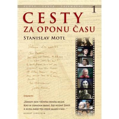 Cesty za oponu času Stopy, fakta, tajemství… Stanislav Motl