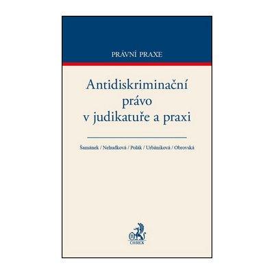 Antidiskriminační právo v judikatuře a praxi - PP136