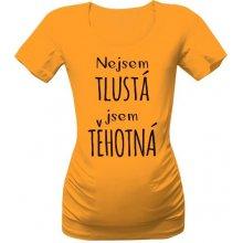 T-shock tričko s potiskem nejsem tlustá jsem těhotná Zlatá