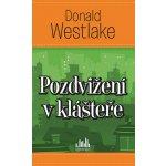 Pozdvižení v klášteře - Westlake Donald