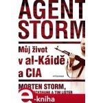 Agent Storm. Můj život al-Káidě a CIA - Tim Lister, Morten Storm, Paul Cruikshank