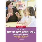 Jak mluvit, aby se děti lépe učily - doma i ve škole - Adele Faber, Elaine Mazlish
