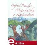 Moje knížka o Krakonošovi. Dva tucty příběhů a tři k tomu - Otfried Preussler e-kniha