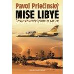 Mise Libye - Českoslovenští piloti v Africe - Pavol Priečinský