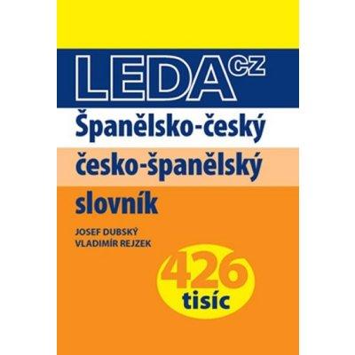 Španělsko-český a česko-španělský slovník - Leda - Dubský Josef, Rejzek Vladimír
