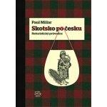 Argo Skotsko po česku - Neturistický průvodce