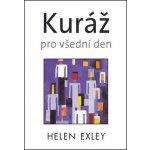 Kuráž pro všední den - Helen Exley