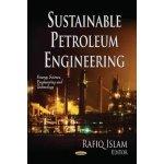 Sustainable Petroleum Engineering