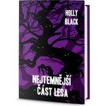 Nejtemnější část lesa Holly Black