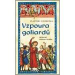Vzpoura goliardů - Hříšní lidé Království českého