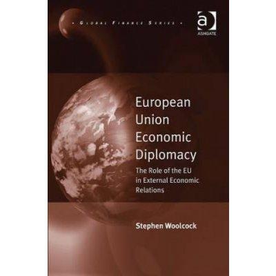 European Union Economic Diplomacy S. Woolcock