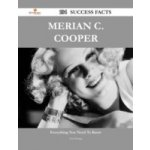 Merian C. Cooper 104 Success Facts - Everything you need to know about Merian C. Cooper - Knapp Lisa
