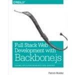 Full Stack Web Development with Backbone.js - Mulder Patrick