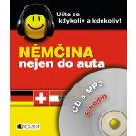 Němčina nejen do auta + CD s MP3 Dostálová I., Branam J., Kostnerová I.