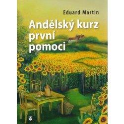 a4e981a46 Andělský kurz prvnípomoci Martin Eduard od 126 Kč - Heureka.cz
