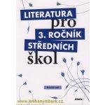 Literatura pro 3. ročník středních škol