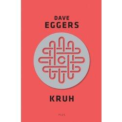 Kruh - Dave Eggers