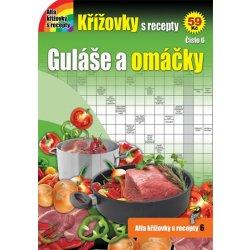 Křížovky s recepty 6 - Guláše a omáčky Kniha
