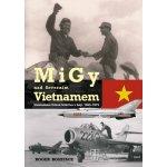 MiGy nad severním Vietnamem - Boniface Roger