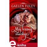 Můj hříšný markýz - Gaelen Foley