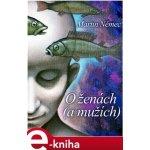 O ženách - a mužích - Martin Němec