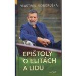 Epi štoly o elitách a lidu - Vlastimil Vondruška