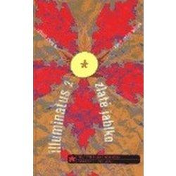 Illuminatus II - Zlaté jablko - Shea Robert, Wilson Robert Anton