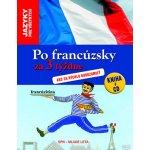 Po francúzsky za 3 týždne, Ako sa rýchlo dorozumieť Francúzština