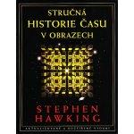 Stručná historie času v obrazech - Hawking Stephen