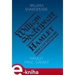 Hamlet, princ dánský / Hamlet, Prince of Denmark - William Shakespeare