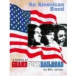 Story Of An American Band Story Of - Grand Funk Railroad
