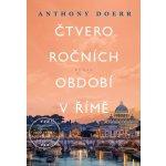 Čtvero ročních období v Římě - Anthony Doerr