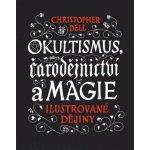 Okultismus, čarodejnictví a magie Christopher Dell