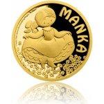 Česká mincovna Zlatá mince Manka 3,11 g
