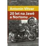Antonín Vitvar 20 let na Jawě a Nortonu
