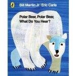Polar Bear, Polar Bear, What Do You Hear - E. Carle