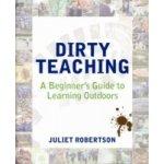 Dirty Teaching - Robertson Juliet