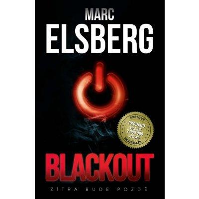 Blackout - Zítra bude pozdě - Marc Elsberg