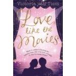 Love Like the Movies - Tiem Victoria Van