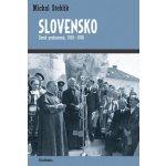 Slovensko - Země probuzená 1918-1938 - Stehlík Michal