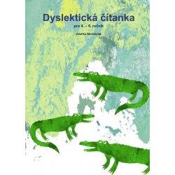 Dyslektická čítanka pro 4. - 5. ročník