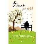 Život po tobě - Moyesová Jojo