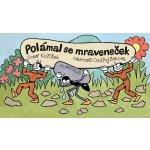 POL ÁMAL SE MRAVENEČEK - LEPORELO SEKORA - Kožíšek J.,Sekora O.