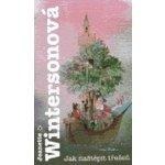 Jak naštěpit třešeň - Wintersonová Jeanette