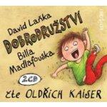 Dobrodružství Billa Madlafouska - 2CD - Čte Oldřich Kaiser - David Laňka